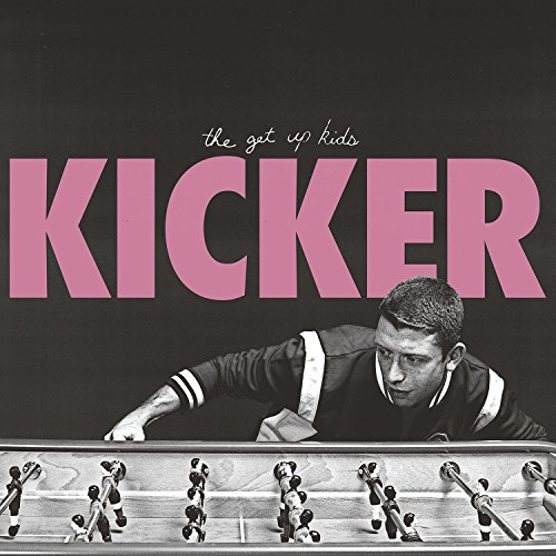 The Get Up Kids – Kicker (2018)