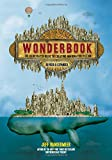 img - for Wonderbook (Revised and Expanded): The Illustrated Guide to Creating Imaginative Fiction book / textbook / text book