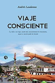 Viaje consciente (Spanish Edition) by [Laudanno, Andrés Fabián]