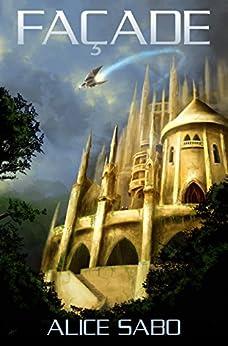 Facade (Transmutation Book 1) by [Sabo, Alice]