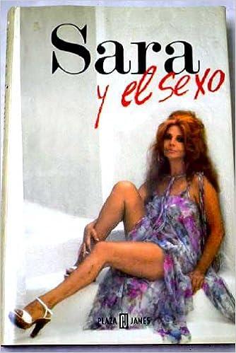 Sara Y El Sexo Amazones Sara Montiel Libros