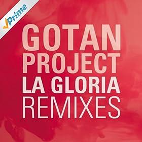 Gotan Project - La Gloria EP