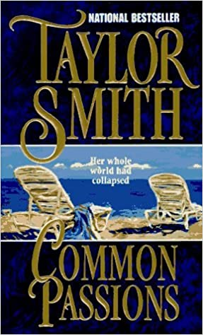 Book Common Passions by Taylor Smith (1996-06-01)