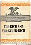 The Rich and the Super-Rich: A Study in the Power of Money Today