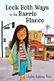 img - for Look Both Ways in the Barrio Blanco book / textbook / text book