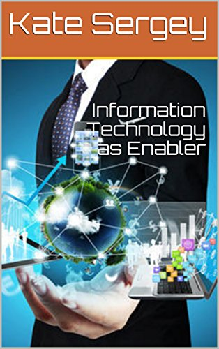 Information Technology as Enabler