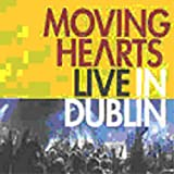 Live In Dublin By Moving Hearts (2008-01-21)