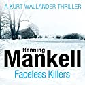 Faceless Killers: An Inspector Wallander Mystery Audiobook by Henning Mankell Narrated by Sean Barrett