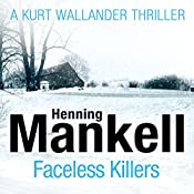 Faceless Killers: An Inspector Wallander Mystery | Henning Mankell