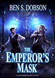 Download The Emperor's Mask (Magebreakers Book 2) in PDF ePUB Free Online
