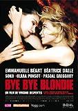 "Afficher ""Bye Bye Blondie"""