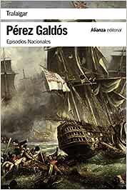 Trafalgar: Episodios Nacionales, 1 / Primera serie El