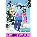 Beauty & Bloodshed: A romantic, cozy mystery: Beauty Secrets Mystery Book 5
