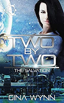 Two By Two (The Salvation Book 1) by [Wynn, Gina]