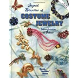 Signed Beauties of Costume Jewelry: Identification And Value Guide