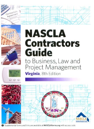 NASCLA Contractors Guide to Business, Law and Project Management, Virginia Edition