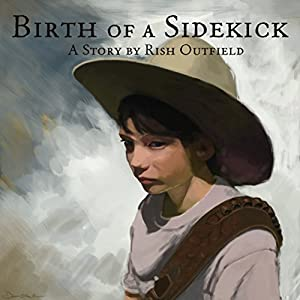 Birth of a Sidekick Audiobook