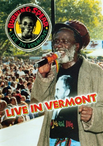 Burning Spear Live In Vermont by Live concert