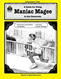 Download A Guide for Using Maniac Magee in the Classroom (Literature Units) in PDF ePUB Free Online