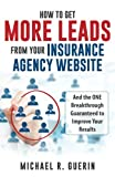 How to Get More Leads from Your Insurance Agency Website
