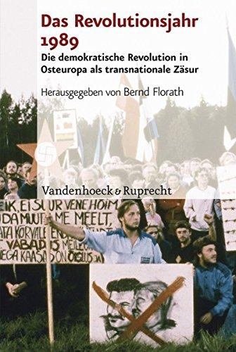 Das Revolutionsjahr 1989: Die demokratische Revolution in Osteuropa als transnationale Zäsur (Analysen und Dokumente der BStU, Band 34)
