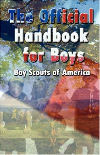 The Official Handbook for Boys (Boy Scouts of America)