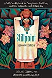 Stillpoint: A Self-Care Playbook for Caregivers