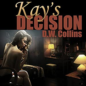 Kay's Decision Audiobook