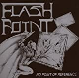 No Point of Reference by Flashpoint (2005-10-14)