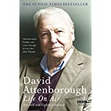 Life on Air: Memoirs of a Broadcaster by Sir David Attenborough (2010-05-20)