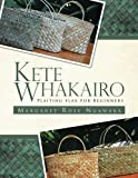 Kete Whakairo: Plaiting Flax for Beginners
