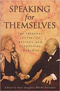 Speaking for Themselves: The Private Letters of Sir Winston and Lady Churchill by Sir Winston S. Churchill (1999-08-05)