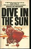 Dive in the Sun, Douglas Reeman, 0515058769