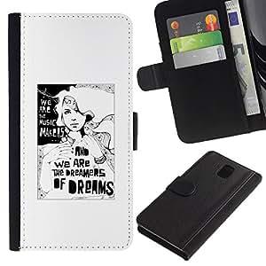 All Phone Most Case / Oferta Especial Cáscara Funda de cuero Monedero Cubierta de proteccion Caso / Wallet Case for Samsung Galaxy Note 3 III // Dreams Dreamer Poster White Black Minimalist