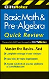 CliffsNotes Basic Math and Pre-Algebra Quick Review, Jerry Bobrow, 0470880406