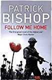 img - for Follow Me Home by Patrick Bishop (2011-12-08) book / textbook / text book