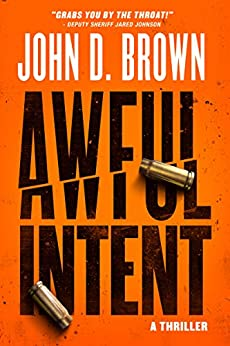 Awful Intent (Frank Shaw Book 2) by [Brown, John D.]