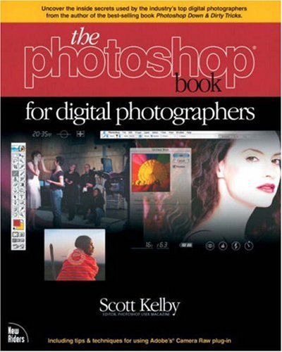 The Photoshop Book for Digital Photographers by Scott Kelby (2003-03-15)