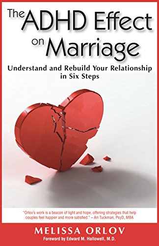 The ADHD Effect on Marriage: Understand and Rebuild Your Relationship in Six Steps (Best Baby Name Site)