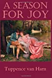 A Season for Joy, Tuppence van Harn, 1496093879