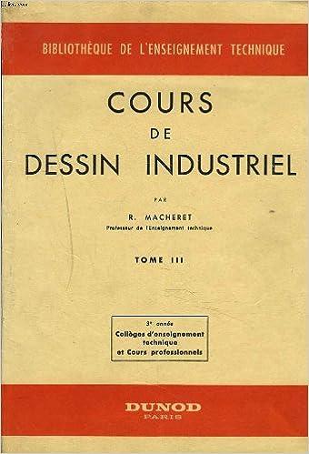 Telechargement Gratuit Ebook Epub Cours De Dessin Industriel Tome