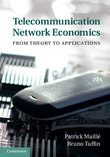 Download Telecommunication Network Economics: From Theory to Applications Pdf