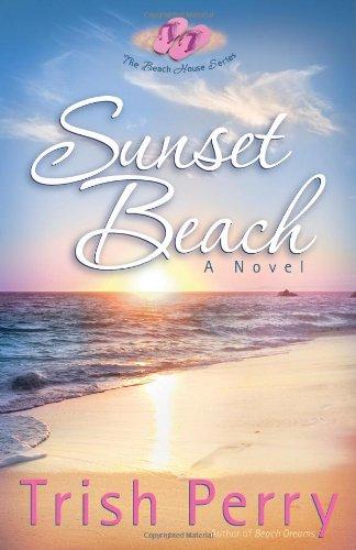 Sunset Beach (The Beach House Series)
