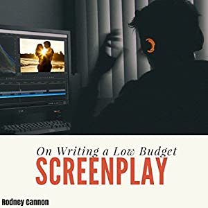 On Writing a Low Budget Screenplay Audiobook