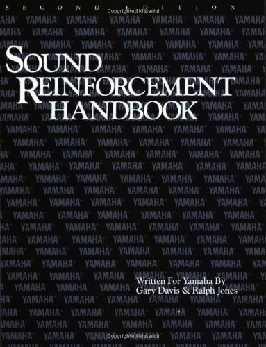 The Sound Reinforcement Handbook 2nd Edition by Davis, Gary published by Yamaha Paperback