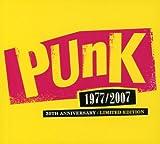 : Punk 1977-2007: 30th Anniversary