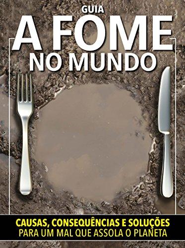Guia A Fome no Mundo Ed.01