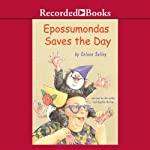 Epossumondas Saves the Day | Coleen Salley