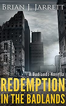 Redemption In the Badlands by [Jarrett, Brian J.]