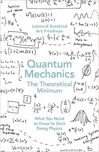 Quantum Mechanics The Theoretical Minimum Art Friedman Leonard